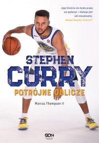 Stephen Curry. Potrójne oblicze - Marcus Thompson II - ebook