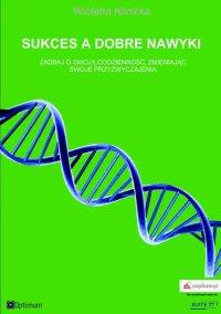 Sukces a dobre nawyki - Wioletta Klinicka - ebook