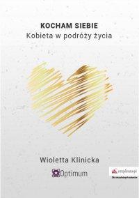 Kocham siebie. Kobieta w podróży - Wioletta Klinicka - ebook