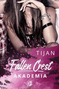 Fallen Crest. Akademia. Tom 1 - Tijan - ebook