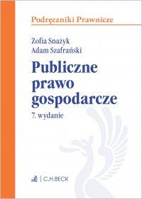 Publiczne prawo gospodarcze. Wydanie 7