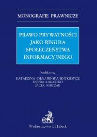 Prawo prywatności jako reguła społeczeństwa informacyjnego