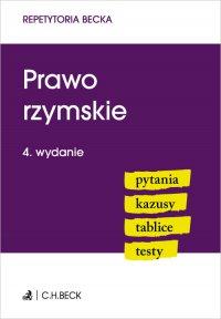 Prawo rzymskie. Pytania. Kazusy. Tablice. Testy. Wydanie 4 - Wioletta Żelazowska - ebook