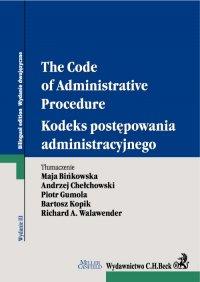 Kodeks postępowania administracyjnego. The Code of Administrative Procedure. Wydanie 3 - Maja Bińkowska - ebook