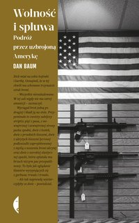 Wolność i spluwa - Dan Baum - ebook