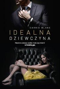Idealna dziewczyna - Carrie Blake - ebook
