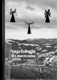 Angelologia Rymowana - Arkadiusz Cichosz - ebook