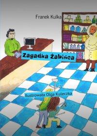 Zagadka Żabińca - Franek Kulka - ebook