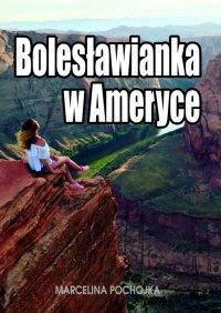 Bolesławianka w Ameryce