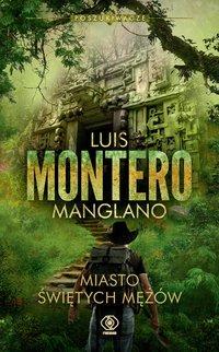 Miasto Świętych Mężów - Luis Montero - ebook