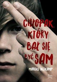 Chłopak, który bał się być sam - Marieke Nijkamp - ebook