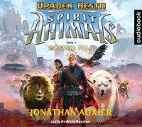 Spirit Animals. Upadek Bestii. Tom 4. Ognista Fala - Jonathan Auxier - audiobook