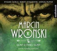 Gliny z innej gliny - Marcin Wroński - audiobook