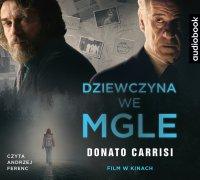 Dziewczyna we mgle - Donato Carrisi - audiobook
