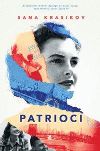 Patrioci - Sana Krasikov - ebook