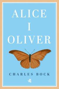 Alice i Oliver - Charles Bock - ebook