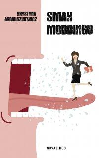 Smak mobbingu - Krystyna Andruszkiewicz - ebook