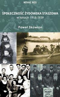 Społeczność żydowska Staszowa w latach 1918-1939 - Paweł Skowron - ebook