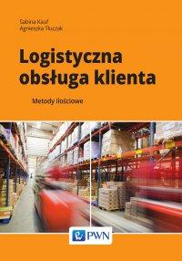 Logistyczna obsługa klienta. Metody ilościowe