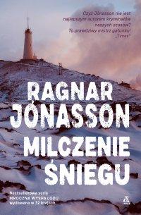 Milczenie śniegu - Ragnar Jonasson - ebook