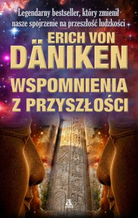Wspomnienia z przyszłości - Erich von Daniken - ebook