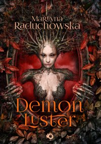 Demon Luster - Martyna Raduchowska - ebook
