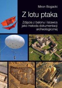Z lotu ptaka - Miron Bogacki - ebook