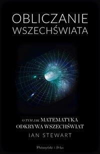 Obliczanie Wszechświata - Ian Stewart - ebook