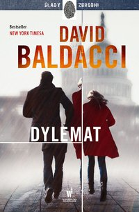 Dylemat - David Baldacci - ebook