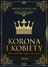 Król Kazimierz wielki bigamista