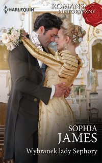 Wybranek lady Sephory - Sophia James - ebook