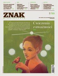 Miesięcznik ZNAK nr 753: Ćwiczenia z uważności - Opracowanie zbiorowe - eprasa