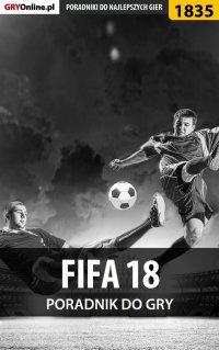 """FIFA 18 - poradnik do gry - Łukasz """"Qwert"""" Telesiński - ebook"""