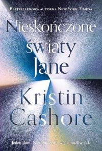 Nieskończone światy Jane - Kristin Cashore - ebook