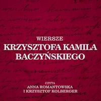 Wiersze Krzysztofa Kamila Baczyńskiego