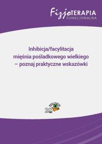 Inhibicja/facylitacja mięśnia pośladkowego wielkiego – poznaj praktyczne wskazówki - Jacek Soboń - ebook