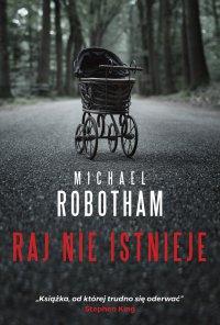 Raj nie istnieje - Michael Robotham - ebook