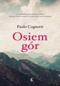 Osiem gór - Paolo Cognetti - ebook