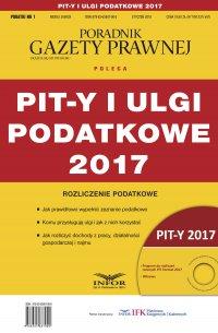 PIT-y i ulgi podatkowe 2017. Rozliczenie podatkowe