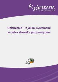 Uziemienie – z jakimi systemami w ciele człowieka jest powiązane - Jacek Soboń - ebook