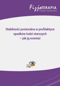 Stabilność posturalna w profilaktyce upadków ludzi starszych – jak ją oceniać - Marek Ziółkowski - ebook