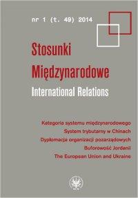 Stosunki Międzynarodowe. International Relations 2014/1 (49) - Opracowanie zbiorowe - eprasa