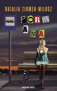 Porwana - Natalia Ziomek-Wilusz - ebook