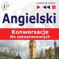 Angielski na mp3 - Konwersacje dla zaawansowanych