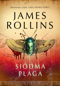 Siódma plaga - James Rollins - ebook