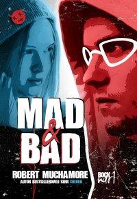 Rock War 1. Mad and Bad - Robert Muchamore - ebook
