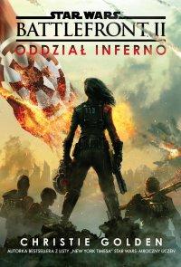 Star Wars. Battlefront. Oddział Inferno