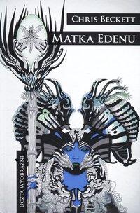 Matka Edenu - Chris Beckett - ebook