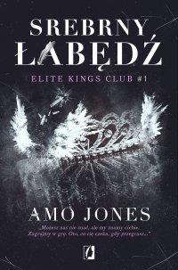 Srebrny łabędź - Amo Jones - ebook