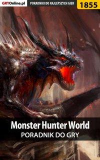 Monster Hunter World - poradnik do gry